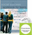 The Social Success Workbook for Teens: Skill-Building Activities for Teens with Nonverbal Learning Disorder, Asperger's Disorder, and Other [With CDRO Cover Image