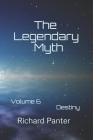 The Legendary Myth: Destiny Cover Image
