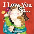 I Love You So... (Marianne Richmond) Cover Image