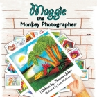 Maggie the Monkey Photographer Cover Image