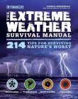 Extreme Weather (Outdoor Life): 214 Tips for Surviving Nature's Worst Cover Image