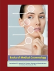 Basics of Medical Cosmetology: Aesthetic Medicine Procedures and Protocols Cover Image