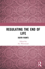 Regulating the End of Life: Death Rights Cover Image