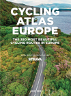 Cycling Atlas Europe: The 350 Most Beautiful Cycling Routes in Europe Cover Image