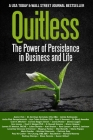 Quitless: The Power of Persistence in Business and Life Cover Image