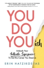 You Do You(ish): Unleash Your Authentic Superpowers to Get the Career You Deserve Cover Image