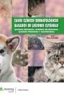 Casos Clínicos Dermatológicos Basados En Lesiones Cutáneas: Lesiones Primarias, Lesiones Secundarias, Lesiones Primarias Y Secundarias Cover Image