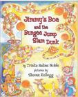 Jimmy's Boa & the Bungee Jump Slam Dunk Cover Image