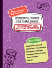 Wonderful Words for Third Grade Vocabulary and Writing Workbook: Definitions, Usage in Context, Fun Story Prompts, & More Cover Image