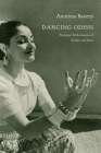 Dancing Odissi: Paratopic Performances of Gender and State (Enactments) Cover Image
