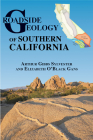 Roadside Geology of Southern California Cover Image
