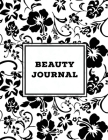 Beauty Journal: Daily Routine, Makeup, Hair Products, Skin Care, Facial, Inventory Tracker, Wish List, Keep Track & Review Products, G Cover Image