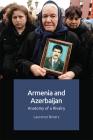 Armenia and Azerbaijan: Anatomy of a Rivalry Cover Image