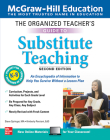 The Organized Teacher's Guide to Substitute Teaching, Grades K-8, Second Edition Cover Image