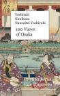 Yoshitaki Kunikazu Nansuitei Yoshiyuki 100 Views of Osaka: Premium Cover Image