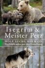 Isegrim & Meister Petz: Wolf, Luchs, Bär & Co. Verblüffendes aus der Forschung Cover Image