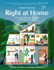 The New York Times: Right at Home: How to Buy, Decorate, Organize and Maintain Your Space Cover Image
