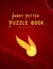 Harry Potter Puzzle Book for Kids and Adults: Maze, Words search, Cryptograms, Cross Words and lots of entertainments Cover Image