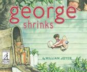 George Shrinks (The World of William Joyce) Cover Image