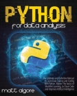 Python For Data Analysis: The Ultimate and Definitive Manual to Learn Data Science and Coding With Python. Master The basics of Machine Learning Cover Image