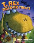 T. Rex Trick-or-Treats Cover Image