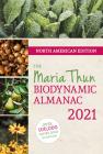 North American Maria Thun Biodynamic Almanac 2021: 2021 Cover Image