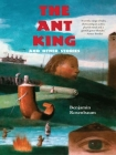The Ant King: And Other Stories Cover Image