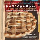 Pieography: If My Life Were a Pie... Cover Image