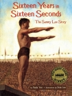 Sixteen Years in Sixteen Seconds: The Sammy Lee Story Cover Image