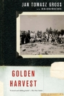 Golden Harvest: Events at the Periphery of the Holocaust Cover Image