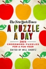 The New York Times A Puzzle a Day: 365 Crossword Puzzles for a Year of Fun Cover Image