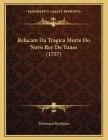 Relacam Da Tragica Morte Do Novo Rey De Tunes (1757) Cover Image