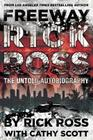 Freeway Rick Ross: The Untold Autobiography Cover Image