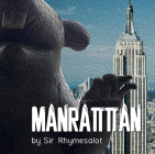 Manrattan: The Truth Is Finally Revealed Cover Image