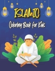 Islamic Coloring Book for Kids: Ramadan Activity & Coloring Book for Kids Ages 4-8 Cover Image