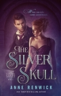 The Silver Skull: A Steampunk Romance Cover Image