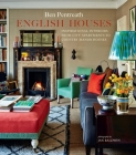 English Houses: Inspirational Interiors from City Apartments to Country Manor Houses Cover Image