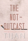 The Not-Outcast (Hardcover Edition) Cover Image