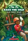 Race the Wild #1: Rain Forest Relay Cover Image