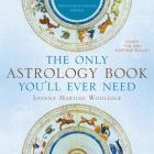 The Only Astrology Book You'll Ever Need Cover Image