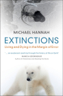Extinctions: Living and Dying in the Margin of Error Cover Image