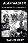 Alan Walker: An Adult Coloring Book Cover Image