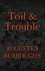 Toil & Trouble Cover Image