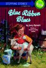 Blue Ribbon Blues: A Tooter Tale Cover Image