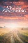 Crude Awakening Cover Image