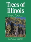Trees of Illinois Field Guide (Field Guides) Cover Image