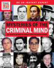 TIME-LIFE Mysteries of the Criminal Mind: The Secrets Behind the World's Most Notorious Crimes Cover Image