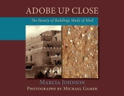 Adobe Up Close: The Beauty of Buildings Made of Mud Cover Image