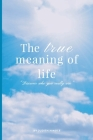 The True Meaning of Life Cover Image