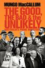 The Good, the Bad & the Unlikely Cover Image